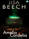 Amelia and Cordelia - the Ancient Curse (eBook): The Witches Revenge